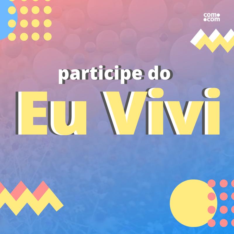 Campanha especial - #EUVIVI (2)